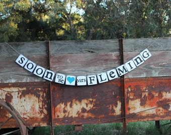 Bridal Shower Decoration Soon To Be Mrs...Bridal Shower Decoration Rustic ~ Country banner