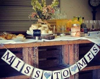 Wedding Shower Garland MISS to MRS Rustic Wedding Country Bridal Shower Banner