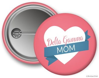 DG Delta Gamma Heart Mom Sorority Greek Button