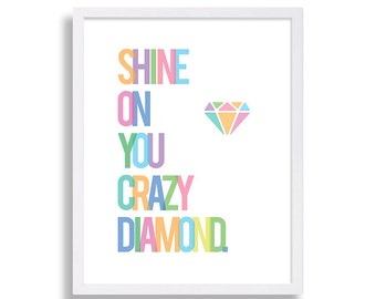 Typography Print Shine On You Crazy Diamond Nursery Decor Music Lyrics Baby Room Art Lyric Nursery Print Home Decor Nursery Print