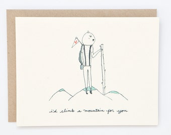 I'd Climb a Mountain For You - Hand Illustrated Love Card