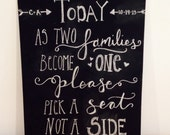 Personalized Pick a seat not a side chalkboard, wedding sign, rustic wedding, hand lettered, customizable