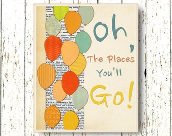 Oh, the Places you'll Go! Dr Seuss - Kids wall art print blue green orange kids decor - Family Room playroom baby nursery art 8x10 or 11x14