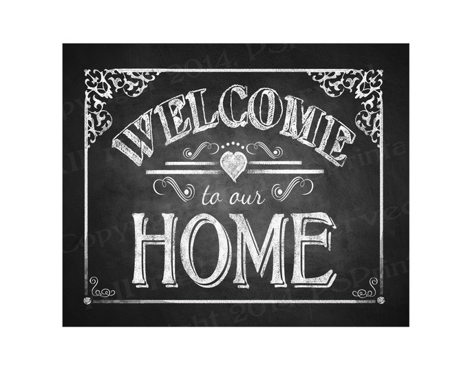 Printable Welcome to our Home chalkboard sign - DIY instant download and print