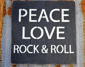 Peace, love, rock & roll - Handmade Wood Sign