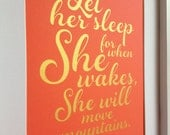 "Nursery Gold quote print ""Let her sleep, for when she wakes, she will move mountains"" 8x10 Gold on arancio"