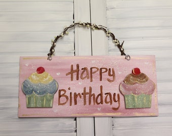 Cupcake Happy Birthday Hand Painted Wood Sign