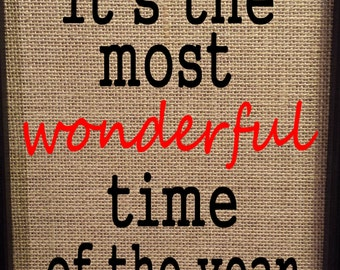 Burlap Print - Christmas - It's The Most Wonderful Time of The Year - Holiday - 8.5 x 11 - Burlap ONLY