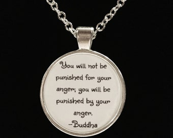 Inspirational Quote Buddha You Will Be Judged By Your Anger Necklace