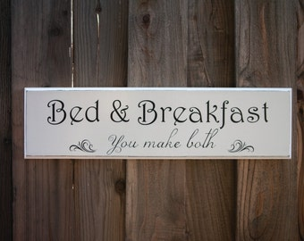 Bed & Breakfast, Hand Painted, Wood Sign, Kitchen Decor