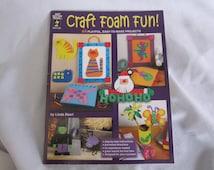 Craft Foam Fun! by Hot off the Press