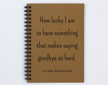 """Winnie the Pooh quote - How Lucky I Am - 5"""" x 7"""" Journal, notebook, diary, sketch book, memory book, scrapbook, photo book, book, gift"""