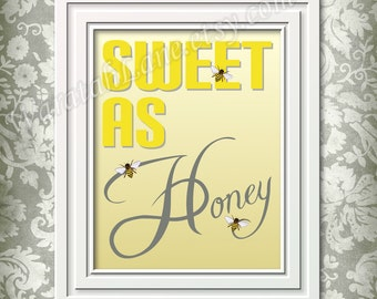 Printable Wall Art Baby Boy Girl Sweet As Honey with Bees Digital Instant Download Yellow Grey  8x10 inches Nursery Decor Print it yourself