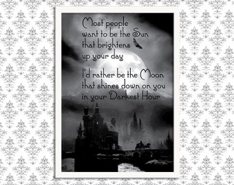 SALE A3 Print - Gothic Art Print Poster - Most People Want to be the Sun - Wall Decor, Inspirational Print, Home Decor, Gift,