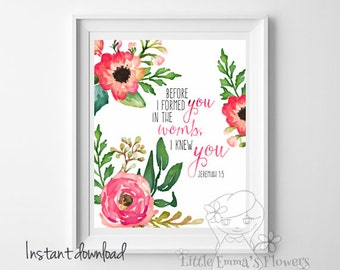 Jeremiah 1 5 Scripture art nursery verse Nursery decor Before I formed you in the womb, I knew you print Bible christian wall art decor 42