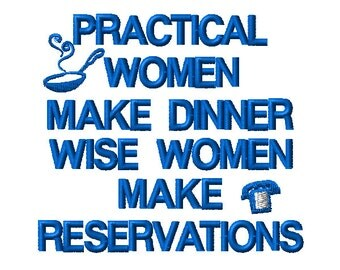 Practical Women And Wise Women Machine Embroidery Design Saying