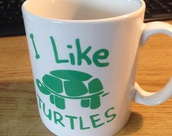 I Like Turtles Mug - Great For Birthday, Christmas, Secret Santa