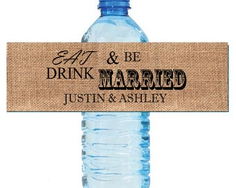 Burlap Eat Drink & Be Married Wedding Water Bottle Labels Great for Engagement Bridal Shower Party