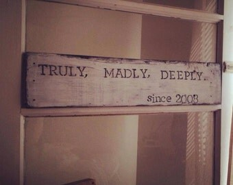 FREE SHIPPING: Distressed and customized truly sign