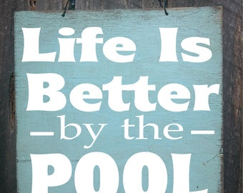 pool decor, pool sign, patio decor, Life is Better by the Pool sign,  pool decor, cabana sign, pool sign, pool house, backyard decor, 100/77