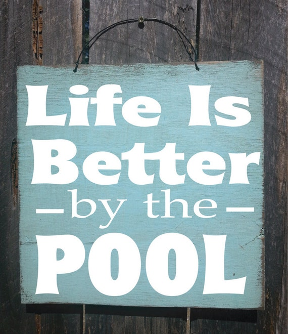 Pool Decor Pool Sign Patio Decor Life Is Better By The Pool