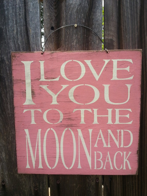 I Love You To The Moon & Back Sign, guess how much I love you, nursery decor, nursery sign, 90/81