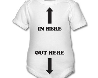 In Here Out Here  - funny Baby onesie,baby grow