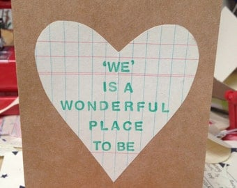 We is a wonderful place to be