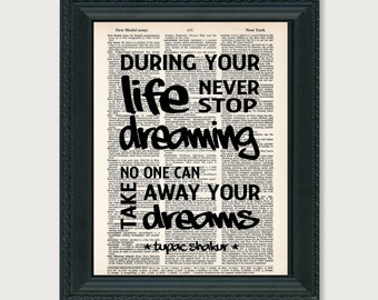 Tupac during your life never stop dreaming 2pac Page Art Print Poster Typography