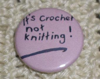 It's Crochet button badge
