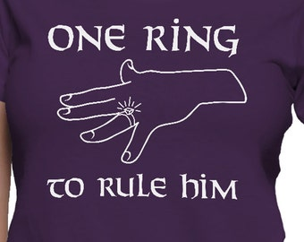 One Ring to Rule Him T-Shirt