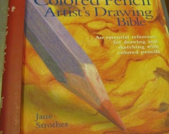 the colored pencil artists drawing bible