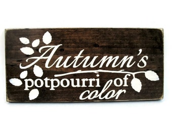 Autumn Fall Sign Rustic Wood Wall Art Home Decor Door Hanger - Autumn's Potpourri of Color (#1207)