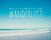 Beach photo, typographic print, turquoise beach photography, beach decor, teal, blue, inspirational art, ocean photography - Wanderlust