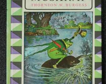 1964 Printing The Adventures Of Jerry Muskrat Thornton W. Burgess Childrens Book