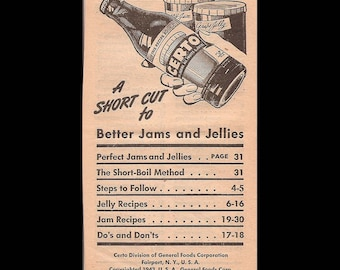 A Short Cut to Better Jams and Jellies - Vintage Recipe Booklet c. 1943