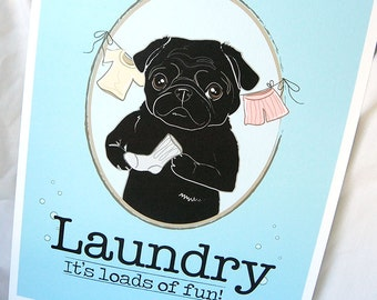 Black Pug Laundry Print - 8x10 Eco-friendly Size