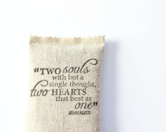 Love Poem Lavender Sachet - John Keats Two Hearts One Love - 2nd Year Anniversary Gift - Unique Wedding Favors