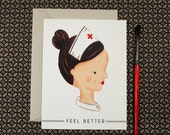 Retro Nurse Feel Better Card (A2 size with matching envelope)