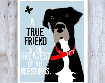 Great Dane Art, Great Dane Decor, Friendship Quote, Friendship Art, Dog Art, Inspirational Art, Great Dane Print, Great Dane Picture