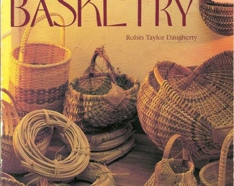 Splint Woven Basketry Book, How to Book, Over 28 Designs, Softcover Book, Making Woven Baskets, Instructions