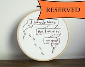"RESERVED-Harry Potter ""I Solemnly Swear That I Am Up To No Good"" 6 inch Embroidery Hoop"