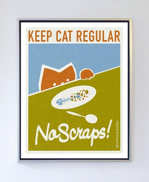 Wall decor - No Scraps - Cat Pet Care Art Print - Typography Print