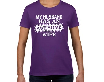 AWESOME WIFE SHIRT my husband has an awesome wife t-shirt cool funny wife husband aniversery wedding gift shirt family t-shirt