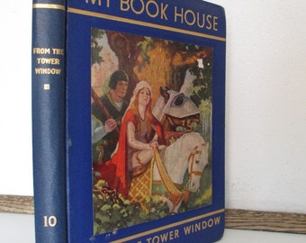 My Book House, book, From the Tower Window, #10, 1937, children's collection, knights, chivalry, good deeds galore
