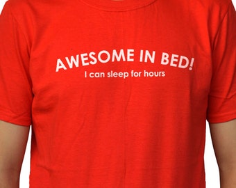 Husband Gift Awesome in Bed Men's T shirt Funny Valentines Day Gift Brother gift from sister Sister Gift Cool Shirt