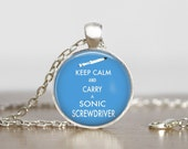 Doctor Who  Keep Calm and Carry a Sonic Screwdriver Image Pendant, Doctor Who , Doctor Who pendant,  Doctor Who Necklace