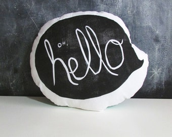 Oh, Hello Quote Bubble Pillow. Hand Woodblock Printed. Pick Any Color. made to order.