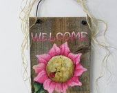 Pink Flower Tole Painted on Rustic Barn Wood, Reclaimed Barn Wood, Summer Time Flower, Red Lady Bug, Welcome Sign, Pink Welcome Sign, SCOFG