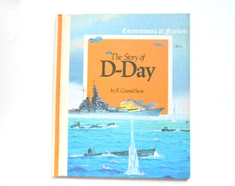 The Story of D-Day, Cornerstones of Freedom Book, Vintage Childrens Book